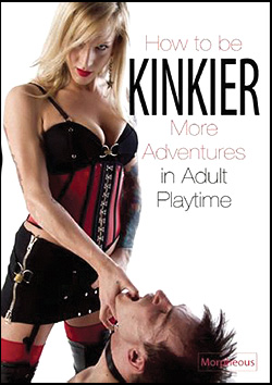 How to be Kinkier Book -- More Adventures