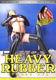 Heavy Rubber DVD Number 1
