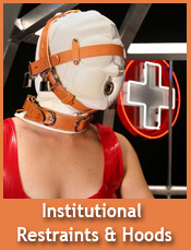 Institutional and Medical Style Hoods and Restraints