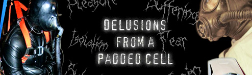 Delusions from a Padded Cell Lifestyle Blog