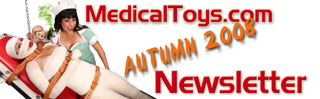 MedicalToys Newsletter: medical fetish at it's finest